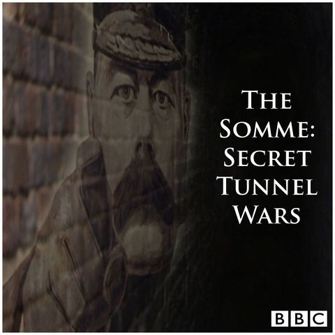 The Somme_ Secret Tunnel Wars.jpg